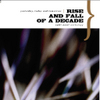 Rise And Fall Of A Decade - Yesterday