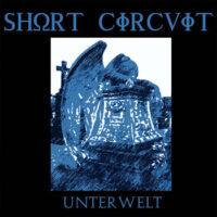 Short Circuit - Unterwelt