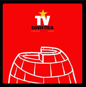 T.V. Sovietica - Maquetas y Demos 1983-1984