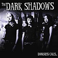 The Dark Shadows - Darkness Calls