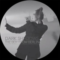 The Dark Shadows - The Boy From Berlin / Nobody Knows