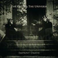 The Ðevil & The Uñiverse - :Imprint Daath: