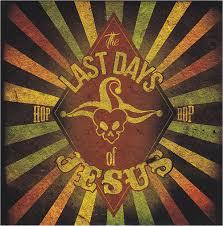 The Last Days Of Jesus - Hop-Hop