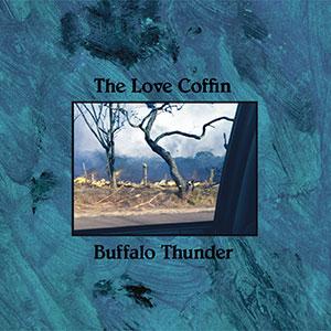 The Love Coffin - Buffalo Thunder EP