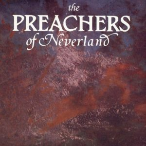 The Preachers Of Neverland - The Artificial Paradise