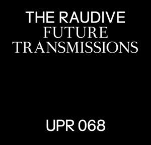 The Raudive - Future Transmissions