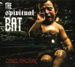 The Spiritual Bat - Cruel Machine