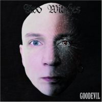 Two Witches - Goodevil