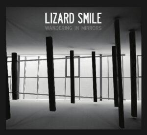 Lizard Smile - Wandering In Mirrors