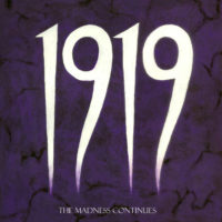 1919 - The Madness Continues