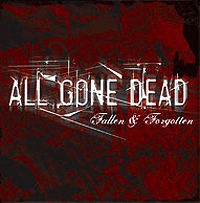 All Gone Dead - Fallen And Forgotten