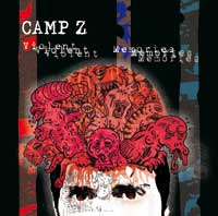 Camp Z - Violent Memories