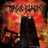Tragic Black - The Decadent Requiem