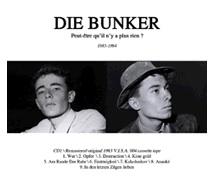 Die Bunker - Peut-être qu'il n'y a plus rien / Dreams are not free