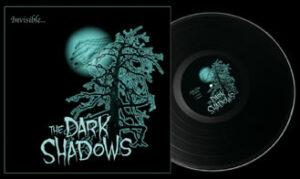 The Dark Shadows - Invisible
