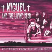 Miguel and the Living Dead - Postcards from the other side