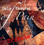 V/A Tribute - Only Theatre of Pain