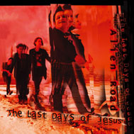 The Last Days of Jesus - Alien Road