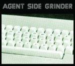 Agent Side Grinder - Hardware Comes Alive