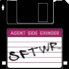 Agent Side Grinder - SFTWR
