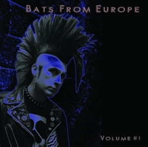 Compilation - Bats From Europe - Volume 1