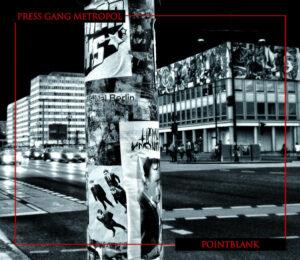 Press Gang Metropol - Point Blank