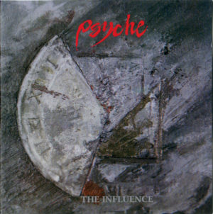 Psyche - The Influence (23rd Anniversary Edition)