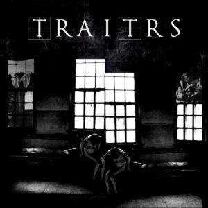 TRAITRS - Speak In Tongues