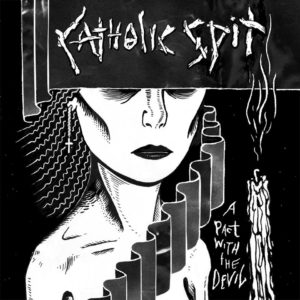Catholic Spit - A Pact with the Devil