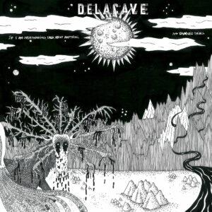 Delacave - If i am overthinking