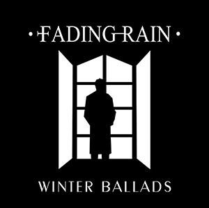 Fading Rain - Winter Ballads
