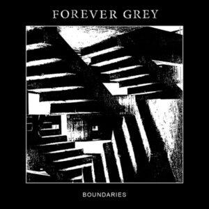 Forever Grey - Boundaries