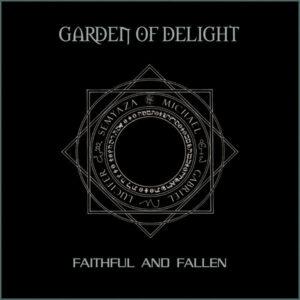 Garden Of Delight - Faithful And Fallen (rediscovered 2013)