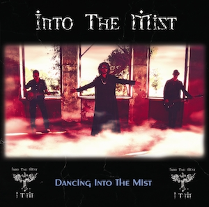 Into The Mist - Dancing Into The Mist