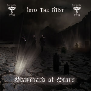 Into The Mist - Graveyard Of Stars