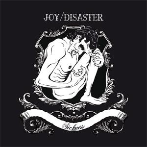 Joy/Disaster - Sickness T-Shirt