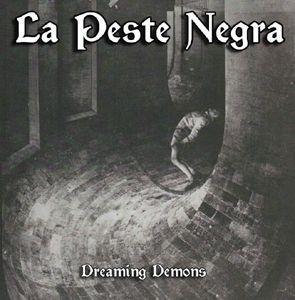 La Peste Negra - Dreaming Demons