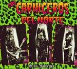 Los Carniceros Del Norte - Sick Forever