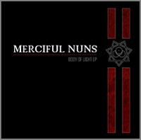 Merciful Nuns - Body Of Light EP