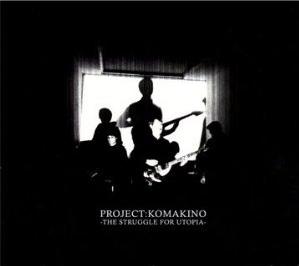 Project:Komakino - The Struggle For Utopia