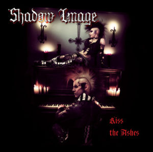 Shadow Image - Kiss The Ashes