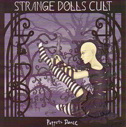 Strange Dolls Cult - Puppets' Dance / Ruins of Western Civilisation