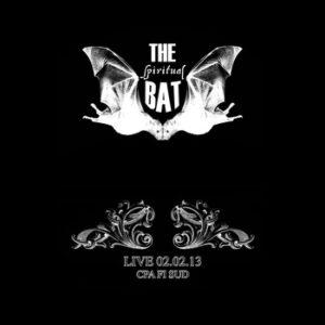The Spiritual Bat - Live At CpaFi Sud