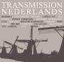 Transmission Nederlands (80-86) - Compilation