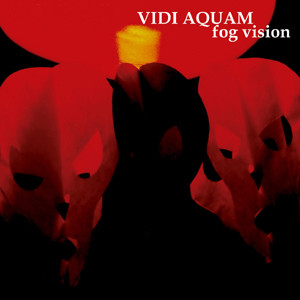 Vidi Aquam - Fog Vision