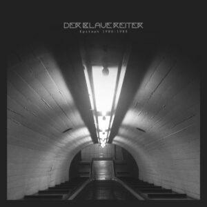 Der Blaue Reiter - Epitaph 1980 - 1983