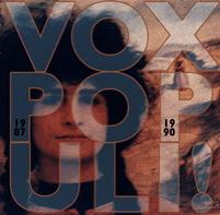 Vox Populi ! - 1987-1990