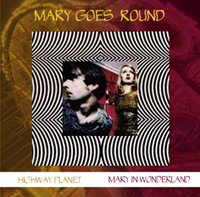 Mary Goes Round - ...way back home