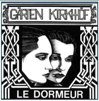 Garten Kirkhof - Le Dormeur - A Retrospective 1989-1994'