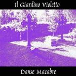 Il Giardino Violetto - Danse Macabre